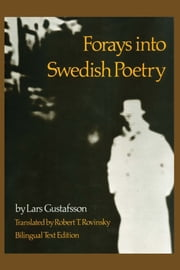 Forays into Swedish Poetry ebook by Lars  Gustafsson,Robert T. Rovinsky