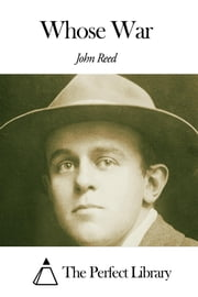 Whose War ebook by John Reed