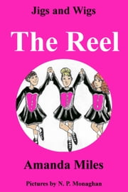 The Reel ebook by A Miles