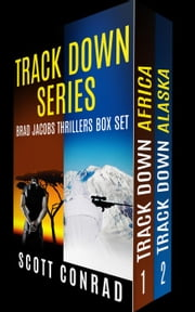 Track Down Series (A Brad Jacobs Thriller: Books 1-2) ebook by Scott Conrad