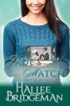 Jade's Match - The Jewel Series book 7 ebook by Hallee Bridgeman