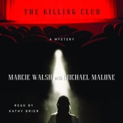 The Killing Club audiobook by Marcie Walsh, Michael Malone