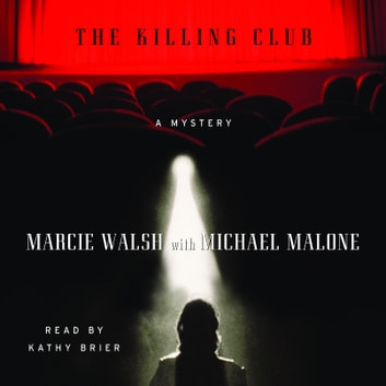 The Killing Club audiobook by Marcie Walsh,Michael Malone