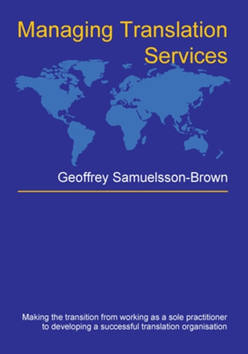 Managing Translation Services ebook by Geoffrey Samuelsson-Brown