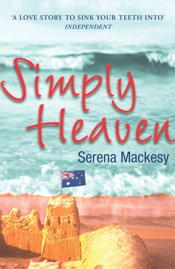Simply Heaven eBook by Serena Mackesy