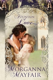 The Earl's Design of Love ebook by Morganna Mayfair