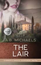 The Lair ebook by A.B. Michaels