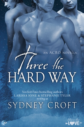 Three the Hard Way ebook by Sydney Croft