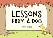 Lessons from a Dog ebook by Patrick Moberg
