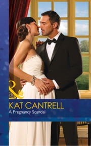 A Pregnancy Scandal (Mills & Boon Desire) (Love and Lipstick, Book 2) 電子書 by Kat Cantrell