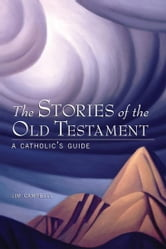 The Stories Of The Old Testament ebook by Jim Campbell