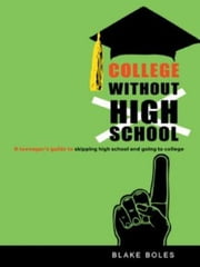 College Without High School ebook by Kobo.Web.Store.Products.Fields.ContributorFieldViewModel