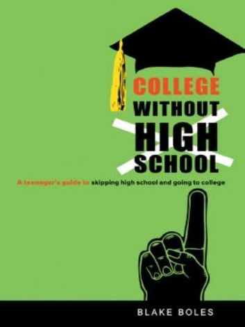 College Without High School ebook by Blake Boles