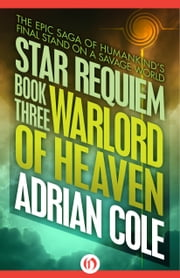 Warlord of Heaven ebook by Adrian Cole