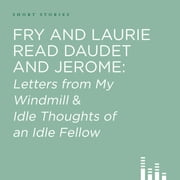 Fry and Laurie Read Daudet and Jerome audiobook by Alphonse Daudet