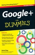 Google+ For Dummies ebook by Jesse Stay