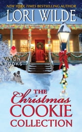 The Christmas Cookie Collection ebook by Lori Wilde