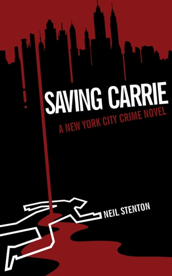 Saving Carrie ebook by Neil Stenton