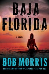 Baja Florida ebook by Bob Morris