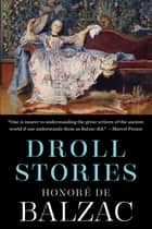 Droll Stories ebook by Honore de Balzac