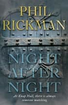 Night After Night ebook by Phil Rickman