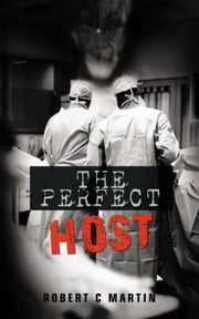 The Perfect Host ebook by Robert C Martin