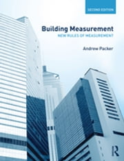 Building Measurement - New Rules of Measurement ebook by Andrew D. Packer