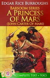 A Princess of Mars (Barsoom #1) - John Carter Of Mars Series ebook by Edgar Rice Burroughs