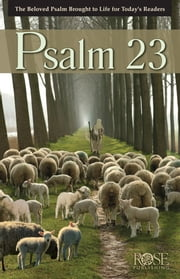Psalm 23 ebook by Rose Publishing