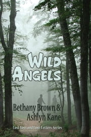Wild Angels ebook by Bethany Brown,Ashlyn Kane