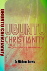 Ubuntu Christianity ebook by Dr Michael Jarvis