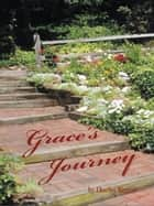 Grace's Journey ebook by Charles Higgins