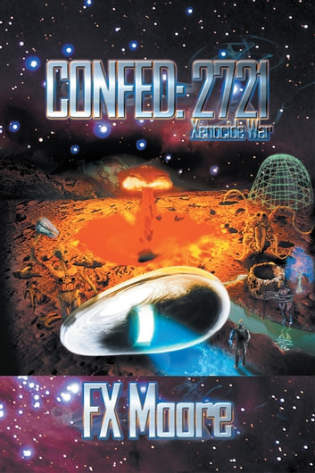 CONFED: 2721 ebook by FX Moore
