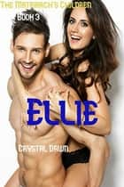 Ellie ebook by Crystal Dawn