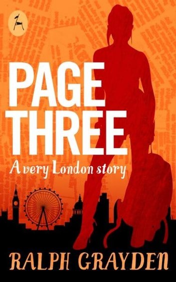 Page Three: A very London story ebook by Ralph Grayden