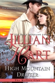 High Mountain Drifter ebook by Jillian Hart