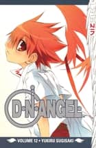 D・N・ANGEL, Vol. 12 ebook by Yukiru Sugisaki