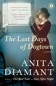 The Last Days of Dogtown - A Novel ebook by Anita Diamant