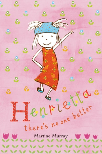Henrietta: There's no one better ebook by Martine Murray