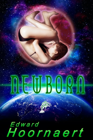 Newborn ebook by Edward Hoornaert