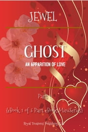 Ghost - An Apparition of Love ebook by Jewel