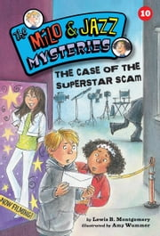 #10 The Case of the Superstar Scam ebook by Lewis B. Montgomery,Amy  Wummer