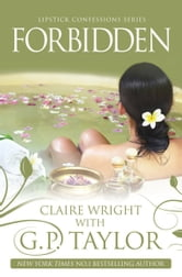 Lipstick Confessions #03: Forbidden ebook by G P Taylor,Claire Connor
