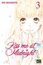 Kiss me at Midnight T03 ebook by Rin Mikimoto