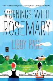 Mornings with Rosemary ebook by Libby Page