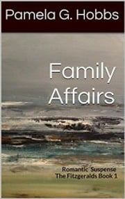 Family Affairs - Romantic Suspense ebook by Pamela Hobbs