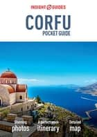 Insight Guides: Pocket Corfu ebook by Insight Guides