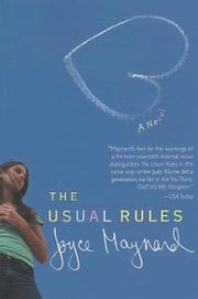 The Usual Rules - A Novel ebook by Joyce Maynard