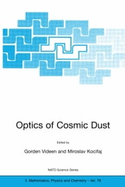 Optics of Cosmic Dust ebook by Gorden Videen,Miroslav Kocifaj