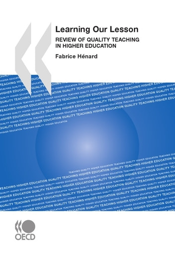 Learning Our Lesson - Review of Quality Teaching in Higher Education ebook by Collective